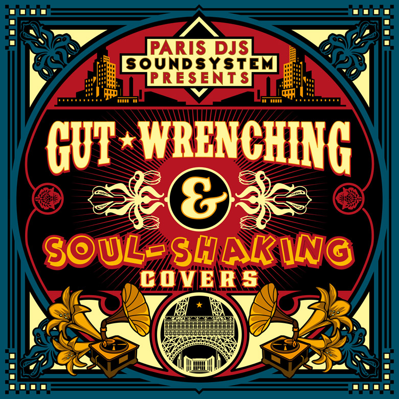 PARIS_DJS_SOUNDSYSTEM_presents_GUT-WRENCHING_and_SOUL-SHAKING_COVERS