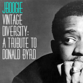 J Boogie | Vintage Diversity: A Tribute to Donald Byrd (free mixtape)