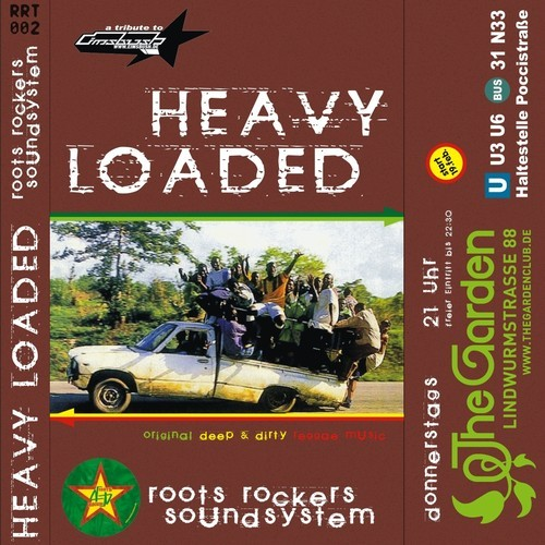 Roots Rockers Sound - Heavy Loaded Mix