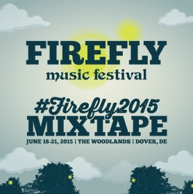 Firefly Music Festival Mixtape 2015 // free download