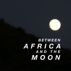 Between Africa and the Moon (free DJ Mix)