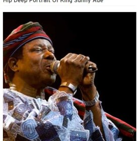 Hip Deep Portrait of King Sunny Ade // free podcast