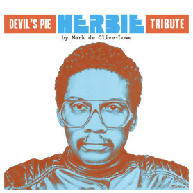 Devil's Pie presents: The Herbie Hancock Tribute by Mark de Clive-Lowe // free download