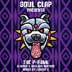 Soul Clap presents The P-Funk B-Sides & Ballads Mixtape