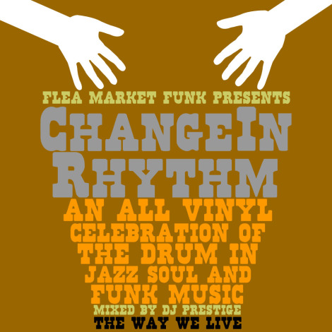 Change In Rhythm A Celebration of the Drum