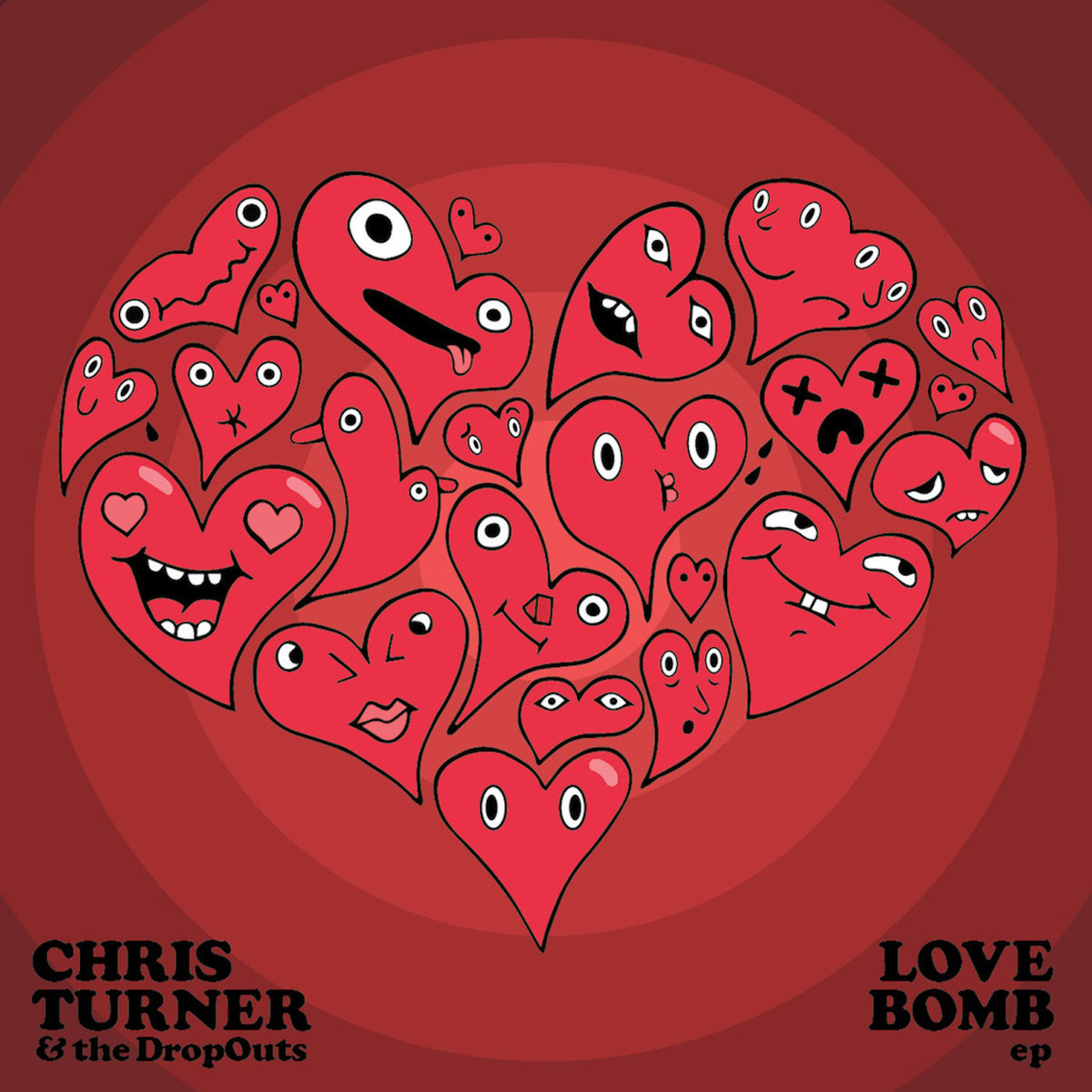 Chris Turner & the DropOuts - LOVE BOMB, the EP