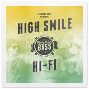 Jamaican Bass according to ... High Smile HiFi by Jamaican Bass Movement // free mixtape