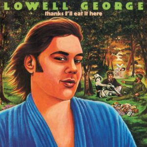 Remembering Lowell George: Little Feat - Willin' Live 1977 (Video)