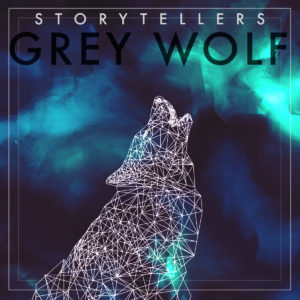 Introducing: Storytellers - Grey Wolf // free MP3