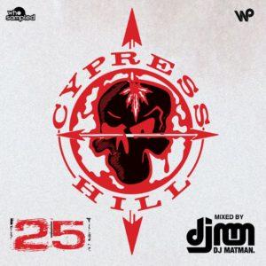 Cypress Hill 25th Anniversary Mixtape mixed by DJ Matman