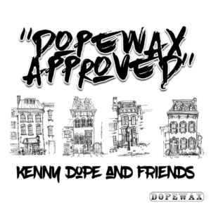 Dopewax Approved: Kenny Dope & Friends Album Sampler
