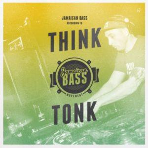 Jamaican Bass According to ... Think Tonk // FREE Mixtape