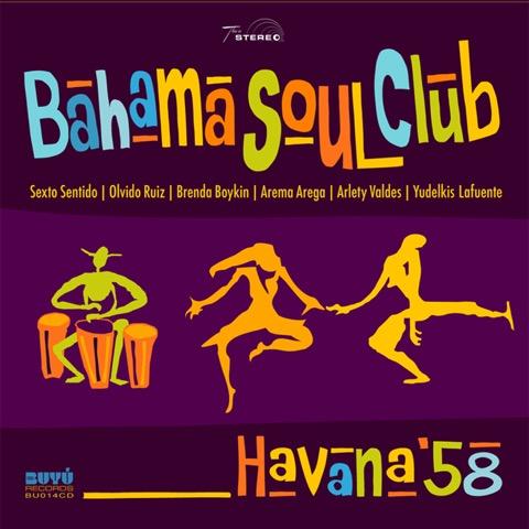 Happy Releaseday: BAHAMA SOUL CLUB - HAVANA '58