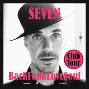 Seven - BackFunkLoveSoul (Video + Veranstaltungstipp)