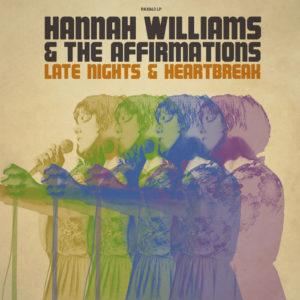 Late Nights & Heartbreak - das heiß erwartete zweite Album des britischen Soul-Tornados Hannah Williams feiert heute Releaseday! // full Album Stream + 2 Videos