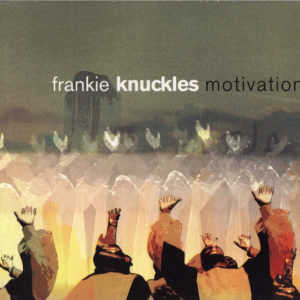 Classic Mixes: Frankie Knuckes - Motivation (2001)