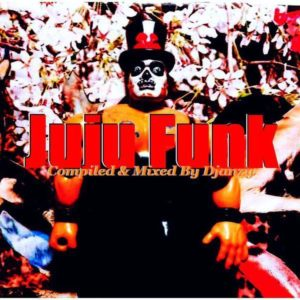 JUJU FUNK - compiled and mixed by Djanzy - free mixtape