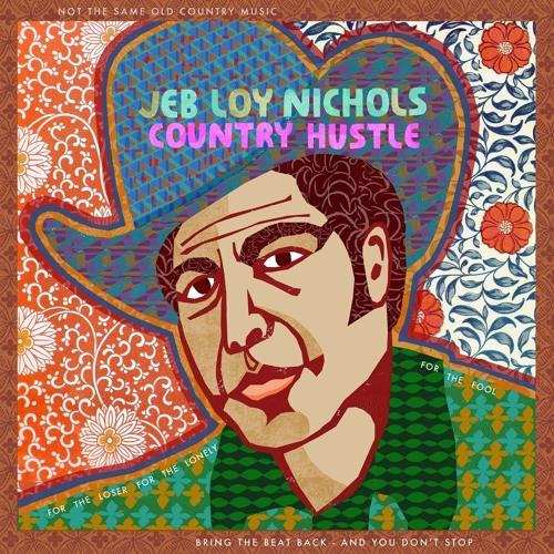 Album-Tipp: Jeb Loy Nichols - The Country Hustle // full Album stream