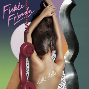 Videopremiere: Fickle Friends - Hello Hello