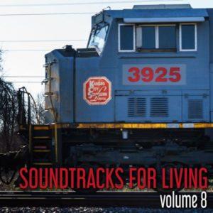 Soundtracks for Living - Volume 8 (Mixtape)
