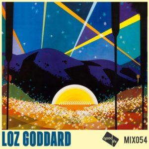 Good Life Mix 54: Loz Goddard