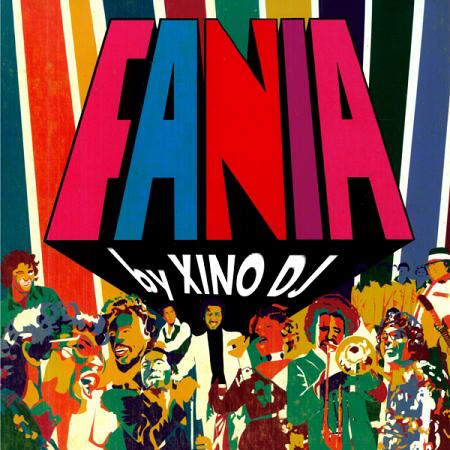 Xino Dj @ Fania All Stars (Mixtape)