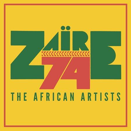 """Endlich sind die afrikanischen Stars von """"Zaire 74"""", dem Musik-Festival zum Schwergewichts-Meisterschaftkampf zwischen Mohammad Ali und George Foreman in Zaire zu hören!"""