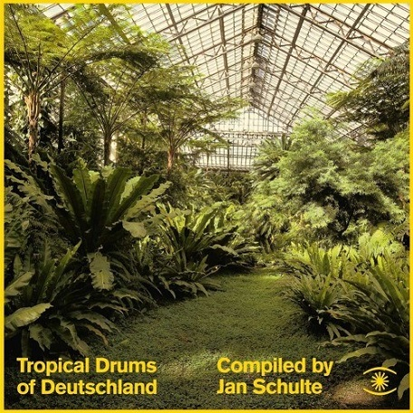 Jan Schulte - Tropical Drums Of Deutschland (Mini-Mix)