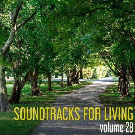 Soundtracks for Living - Volume 28 (Mixtape) [free download]