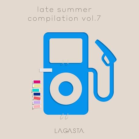 La.Ga.Sta. Late Summer Compilation Vol.7 // free download