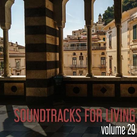 Soundtracks for Living - Volume 29 (Mixtape)