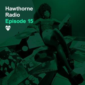 Hawthorne Radio Episode 15
