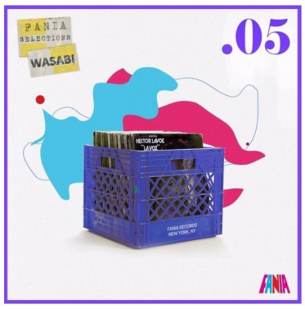 Wasabi Fania Selections Mixtapes – Vol .05