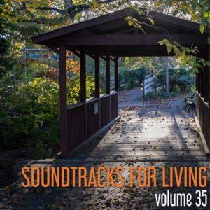 Soundtracks for Living - Volume 35 (Mixtape)