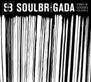 SoulBrigada pres. A Bag Of Goodies Vol. 5 (free download)