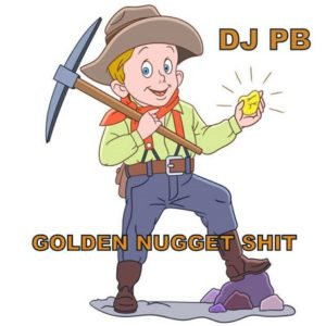 DJ PB - GOLDEN NUGGET SHIT - free oldschool HipHop Mixtape