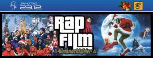 Veranstaltungstipp: Rapfilm! - Weihnachtsfeier am Samstag 23. Dezember 2017 im Freund & Kupferstecher Stuttgart