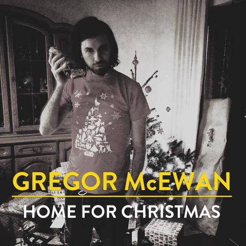 Home for Christmas - Gregor McEwan mit neuer Single, Videopremiere und Playlist zum 1. Advent!