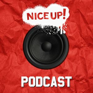 NICE UP! Podcast - December 2017 // free download