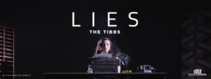 The Tibbs - Lies [official Video]