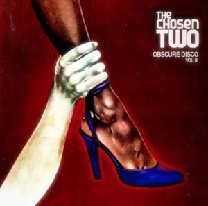The Chosen Two - Obscure Disco v3 (1981 - 1988)
