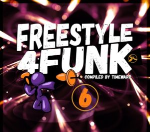 Freestyle 4 Funk 6 (Compiled by Timewarp) [full stream]