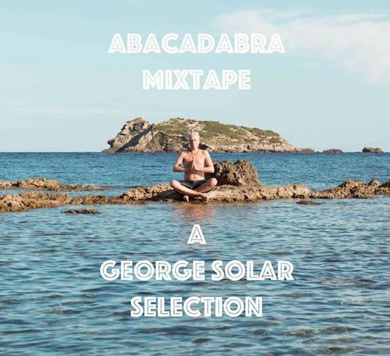 abracadabra mixtape - a george solar selection