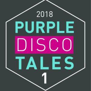 Purple Disco Tales #1 2018(Podcast)