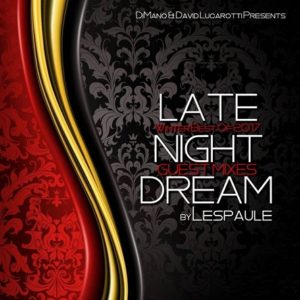 LATE NIGHT DREAM Guest Mixes - Winter - Best of 2017 - by Lespaule
