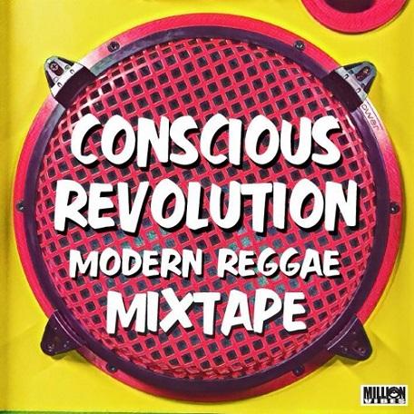 Conscious Revolution - Modern Reggae Mixtape