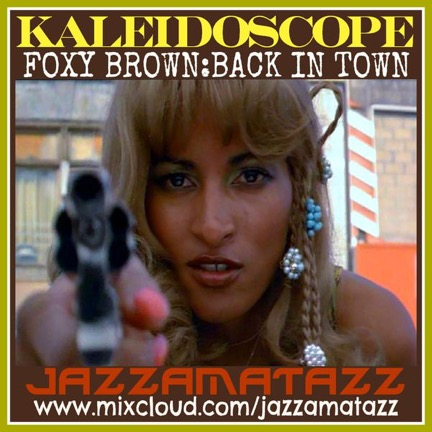 Foxy Brown : Back in Town - an eclectic soundtrack of funky, jazzy, quirky, far-out & fun music