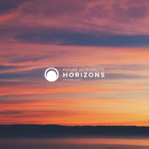 Future Astronauts Horizons Podcast Episode #007 // free download