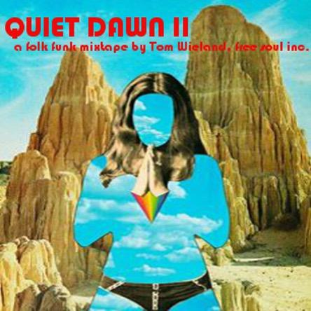 QUIET DAWN II - a folk funk breaks mixtape by Tom Wieland // free download
