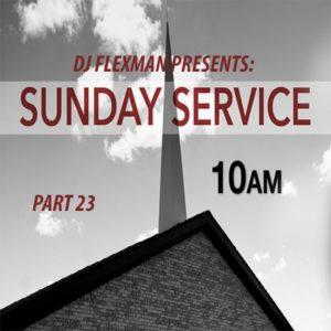 DJ Flexman presents: SUNDAY SERVICE Part 23 (GOSPEL-Mixtape)